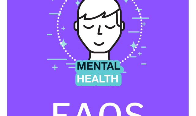 Frequently asked questions mental health